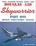 Douglas A3D Skywarrior, Part One: Design/Structures/Testing