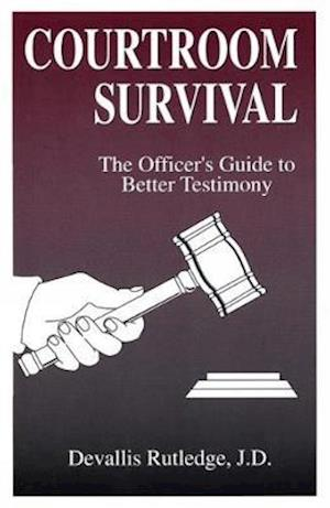Courtroom Survival