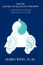 Ear Acupuncture (Modern Guide to Ear Acupuncture)