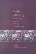 High Anxiety (Sixteenth Century Essays & Studies)