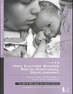 How Culture Shapes Social-Emotional Development