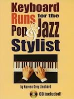 Keyboard Runs for the Pop & Jazz Stylist [With CD (Audio)]