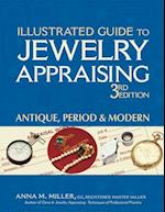 Illustrated Guide to Jewelry Appraising (3rd Edition) (Illustrated Guide to Jewelry Appraising)