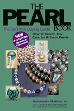 The Pearl Book (4th Edition) (Pearl Book The Definitive Buying Guide How to Select Buy)