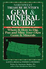 Northwest Treasure Hunter's Gem and Mineral Guide (5th Edition)