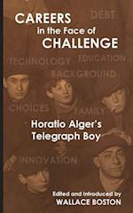 Careers in the Face of Challenge af Wallace Boston, Horatio Alger Jr.
