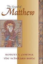 The Gospel of Matthew (SCHOLARS BIBLE, nr. 3)