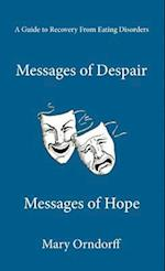 Messages of Despair - Messages of Hope