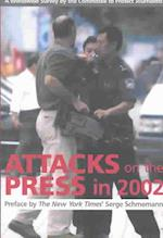 Attacks on the Press in 2002