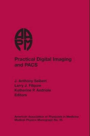 Practical Digital Imaging and Pacs