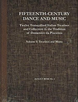 Fifteenth-Century Dance and Music Vol. 1