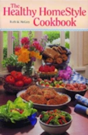 The Healthy Homestyle Cookbook