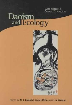 Daoism & Ecology - Ways Within a Cosmic Landscape