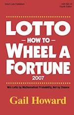 Lotto How to Wheel a Fortune 2007