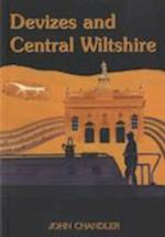 Devizes and Central Wiltshire (Wiltshire: A History of Its Landscape and People, nr. 2)