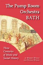 The Pump Room Orchestra Bath