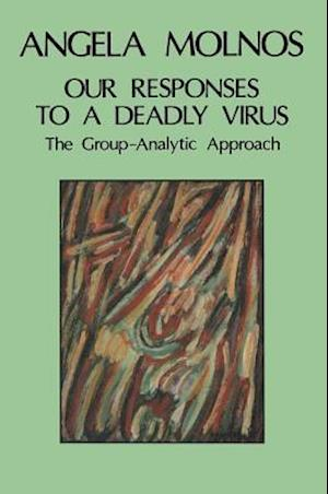 Our Responses to a Deadly Virus
