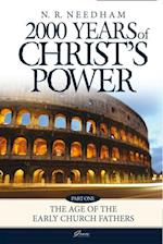 2000 Years of Christ's Power Volume 1