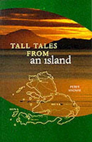 Tall Tales from an Island