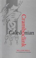 Caledonian Cramboclink af William Neill