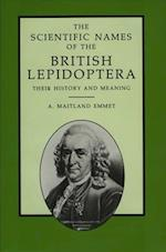 The Scientific Names of the British Lepidoptera - Their History and Meaning