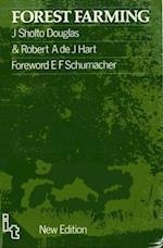 Forest Farming af Robert Hart, E F Schumacher