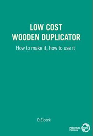 Low Cost Wooden Duplicator