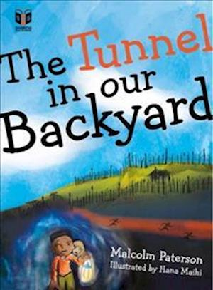 Bog, paperback The Tunnel in Our Backyard af Malcolm Paterson