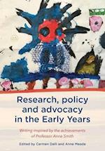 Research, Policy and Advocacy in the Early Years