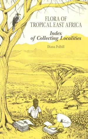 Flora of Tropical East Africa: Index to Collecting Localities