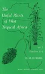 Useful Plants of West Tropical Africa Volume 2, The