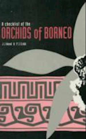 Checklist of the Orchids of Borneo, A