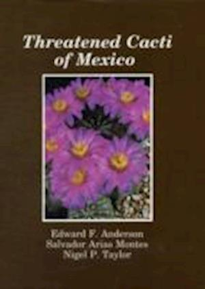 Threatened Cacti of Mexico