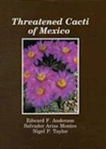Threatened Cacti of Mexico (Succulent Plant Research S, nr. 2)