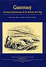Guernsey (Oxford University Committee for Archaeology Monographs S, nr. 43)