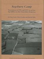 Segsbury Camp (Oxford University School of Archaeology Monograph, nr. 61)