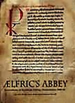 Aelfric's Abbey (Thames Valley Landscapes Monograph, nr. 16)