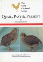 Quail, Past and Present (Gold Cockerel S)