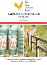 Farm and Smallholder Fencing (Gold Cockerel Series)