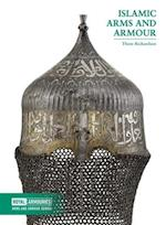 Islamic Arms and Armour (Arms and Armour Series)