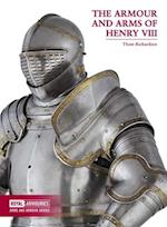 The Armour and Arms of Henry VIII (Arms and Armour Series)