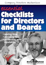 Essential Checklists for Directors and Boards: Helping you save time, avoid risk and protect your reputation af Richard Winfield