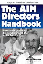 The AIM Directors Handbook: The essential guide for directors before and after flotation on the Alternative Investment Market af Richard Winfield