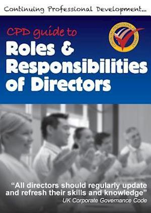 Bog, hæftet CPD Guide to Roles & Responsibilities of Directors af Richard Winfield