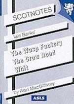 Three Novels of Iain Banks (Scotnotes, nr. 1)