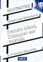 Robert Louis Stevenson's Kidnapped, Catriona and Treasure Island (Scotnotes, nr. 2)