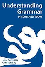 Understanding Grammar in Scotland Today