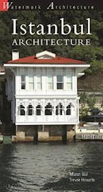 Istanbul Architecture af Murat Gul, Trevor Howells