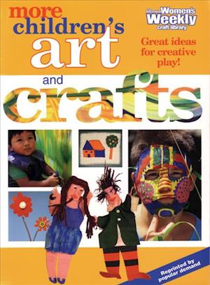 More Children's Art and Crafts
