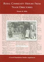Rural Community History from Trade Directories (Local Population Studies Supplement)